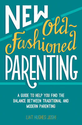 New Old-Fashioned Parenting (BOK)