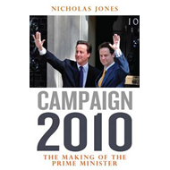 Campaign 2010: The Making of the Prime Minister (BOK)