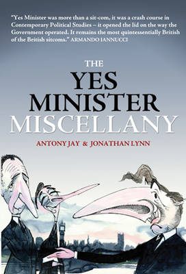 The Yes Minister Miscellany (BOK)