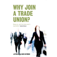 Why Join a Trade Union? (BOK)