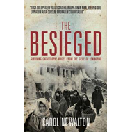 The Besieged: Voices from the Siege of Leningrad (BOK)