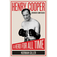 Henry Cooper: A Hero for All Time (BOK)