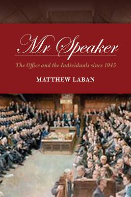 Mr Speaker: The Office and the Individuals (BOK)