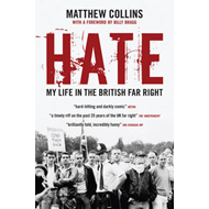 Hate: My Life in the British Far Right (BOK)