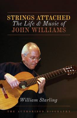 Strings Attached: The Life and Music of John Williams (BOK)