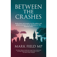 Between The Crashes (BOK)