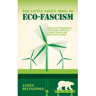 Little Green Book of Eco-fascism (BOK)