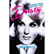 Dusty: An Intimate Portrait of a Musical Legend (BOK)