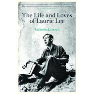 Lives and Loves of Laurie Lee (BOK)