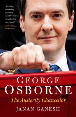 George Osborne: The Austerity Chancellor (BOK)