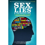 Sex, Lies and the Ballot Box (BOK)