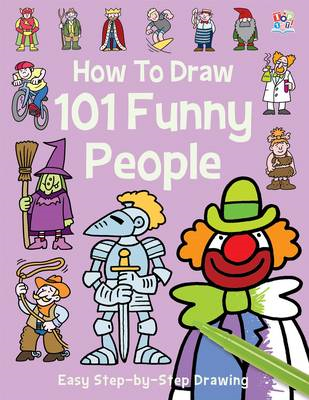 How to Draw 101 Funny People (BOK)