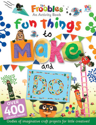 Fun Things to Make and Do (BOK)