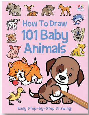 How to Draw 101 Baby Animals (BOK)