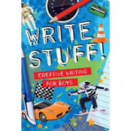 Write Stuff: Creative Writing for Boys (BOK)