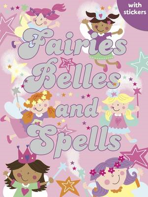 Fairies, Belles and Spells (BOK)