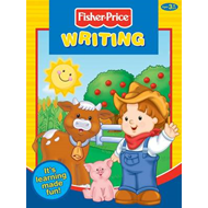 Fisher-Price Writing: It's Learning Made Fun! (BOK)