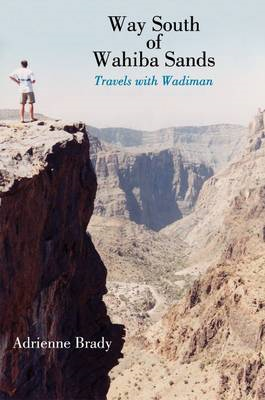 Way South of Wahiba Sands: Travels with Wadiman (BOK)