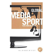 Global Media Sport: Flows, Forms and Futures (BOK)