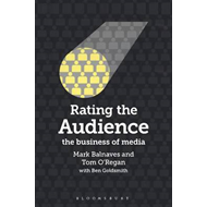 Rating the Audience: The Business of Media (BOK)