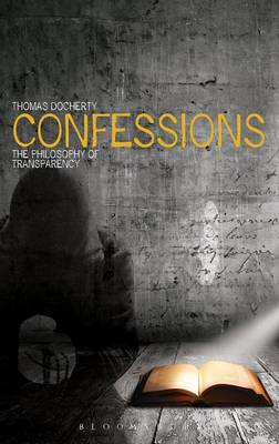 Confessions: The Philosophy of Transparency (BOK)