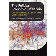 The Political Economies of Media: The Transformation of the Global Media Industries (BOK)