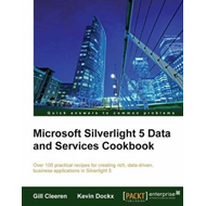 Microsoft Silverlight 5 Data and Services Cookbook (BOK)