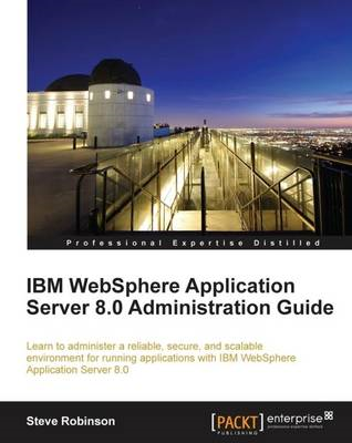 IBM WebSphere Application Server 8.0 Administration Guide (BOK)