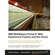 IBM Websphere Portal 8: Web Experience Factory and the Cloud (BOK)