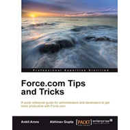 Force.com Tips and Tricks (BOK)