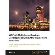 WCF 4.5 Multi-Layer Services Development with Entity Framework (BOK)