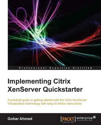 Implementing Citrix Xenserver Quickstarter (BOK)