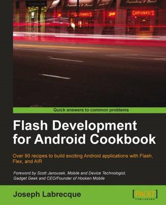 Flash Development for Android Cookbook (BOK)