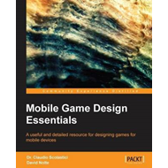 Mobile Game Design Essentials (BOK)