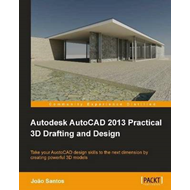 Autodesk AutoCad 2013 Practical 3D Drafting and Design (BOK)