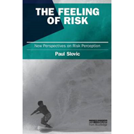 The Feeling of Risk: New Perspectives on Risk Perception (BOK)