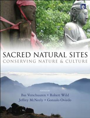 Sacred Natural Sites: Conserving Nature and Culture (BOK)