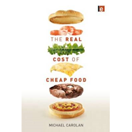 Real Cost of Cheap Food (BOK)