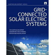Grid-connected Solar Electric Systems: The Earthscan Expert Handbook for Planning, Design and Instal (BOK)