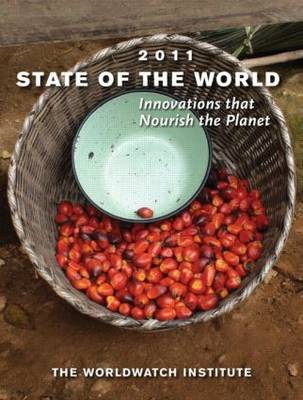 State of the World: Innovations That Nourish the Planet: 2011 (BOK)