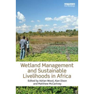 Wetland Management and Sustainable Livelihoods in Africa (BOK)