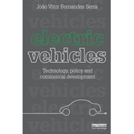 "Electric Vehicles: ""Technology, Policy and Commercial Development"" (BOK)"