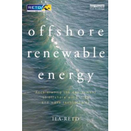 Offshore Renewable Energy: Accelerating the Deployment of Offshore Wind, Tidal, and Wave Technologie (BOK)