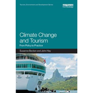 Climate Change and Tourism: From Policy to Practice (BOK)