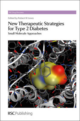 New Therapeutic Strategies for Type 2 Diabetes: Small Molecule Approaches (BOK)