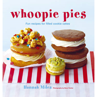 Whoopie Pies: Fun Recipes for Filled Cookie Cakes (BOK)