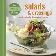 The Easy Kitchen: Salads and Dressings (BOK)