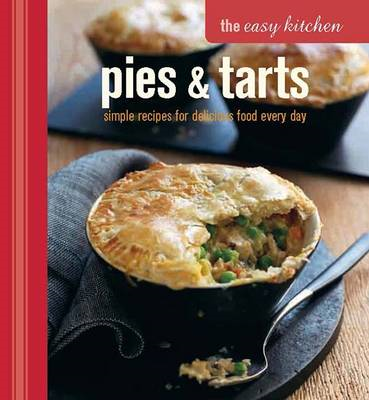 Easy Kitchen: Pies and Tarts (BOK)