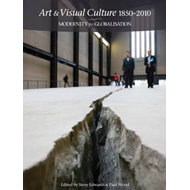 Art and Visual Culture: 1850-2010 (BOK)