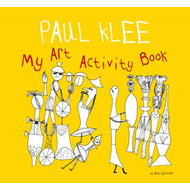 Paul Klee: My Art Activity Book (BOK)